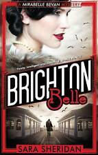 Brighton Belle (Mirabelle Bevan) by Sara Sheridan(P/B 2007)