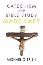 Catechism and Bible Study Made Easy by Michael Obrien (2016, Paperback)