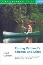 Fishing Vermont's Streams and Lakes: A Guide to the Green Mountain State's Best