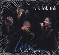 tok tok tok / Live & Intimate (NEU!)