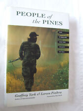 People of the Pines by Geoffrey York, Loreen Pindera...