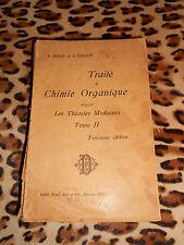 BEHAL, VALEUR : Traité de chimie organique d'après les théories modernes 2, 1911