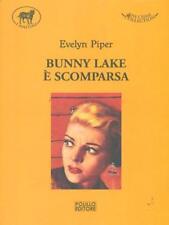 BUNNY LAKE E' SCOMPARSA GIALLI/HORROR/NOIR PIPER, EVELYN POLILLO 2010-