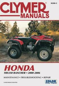 Honda TRX350 Rancher Series ATV 2000-2006 Repair Manual