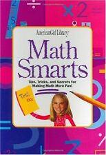 Math Smarts: Tips, Tricks, and Secrets for Making Math More Fun! (American Girl
