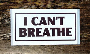 I CAN'T BREATHE!! Sticker Packs (25-500) - George Floyd, Black Lives Matter BLM
