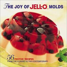 The Joy of Jell-O Molds : 56 Festive recipes from the classic to the...