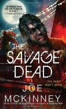 The Savage Dead by Joe Mckinney
