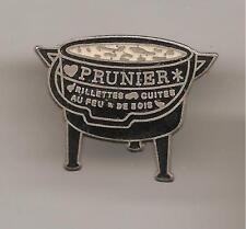 Pin's pin CHAUDRON PRUNIER RILLETTES CUITES AU FEU DE BOIS (ref CL25)