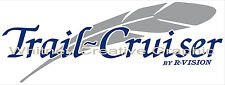 """TRAIL CRUISER"" NO CIRCLE  RV LOGO Graphic decal lettering 35""x13"""