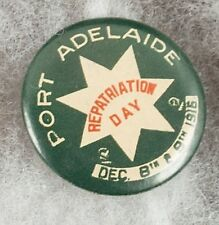 World War One Australia Port Adelaide Repatriation Day 1916 Pinback Button Badge