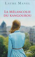 LAURE MANEL - LA MELANCOLIE DU KANGOUROU - MICHEL LAFON