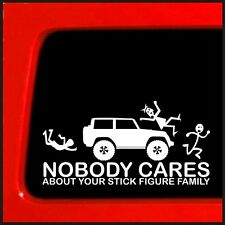 Black Nobody Cares Your Stick Figure Family Car SUV Body Fenders Decal Sticker