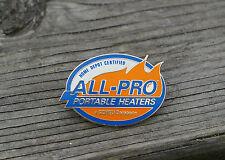 Home Depot Certified All-Pro Portable Heaters a Scheu Company Enamel Pin Pinback