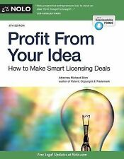 Profit From Your Idea: How to Make Smart Licensing Deals-ExLibrary