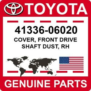41336-06020 Toyota OEM Genuine COVER, FRONT DRIVE SHAFT DUST, RH