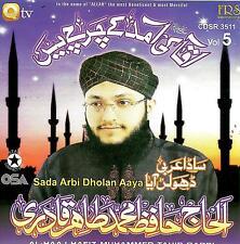 AL HAAJ HAFIZ MUHAMMAD TAHIR QADRI-SADA ARABI DHOLAN AAYA-NEW CD-FREE UK POST