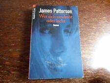 James Patterson  Wer sich umdreht oder lacht