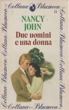 DUE UOMINI E UNA DONNA - NANCY JOHN