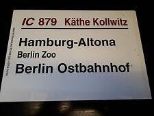 DB Zugschild Zuglaufschild - IC 879 Käthe Kollwitz - Hamburg / Berlin