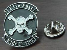 Live Fast Ride Faster Pin Badge Biker Skull Crossbones Brooch
