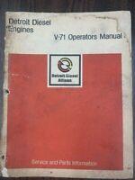 GM V-71 DETROIT DIESEL OPERATORS MANUAL DIESEL ENGINE GENERAL MOTORS # 6SE323