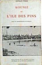 29223 Kounie ou l'île des pins / Georges Pisier/ Nouméa 1971 Nouvelle-Caledonie