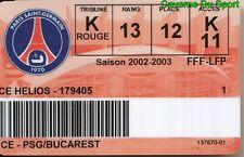 CARTE ABONNEE MATCH PARIS SAINT-GERMAIN PSG Vs NATIONAL BUCURESTI 1-0 14-11-2002