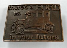 THERE'S A FORD IN YOUR FUTURE VINTAGE ANTIQUE CAR BRASS/COPPER TONED BELT BUCKLE