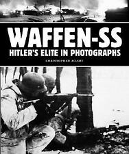 Waffen-SS: Hitler's Elite in Photographs - Excellent Book Christopher Ailsby
