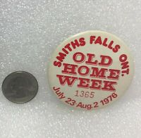 1976 Smith Falls Ontario Old Home Week Pin