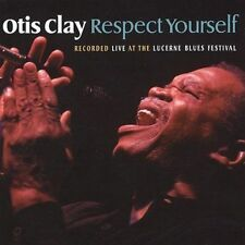 Otis Clay - Respect Yourself CD New Sealed