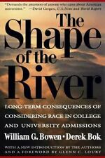 The William G. Bowen Memorial Series in Higher Education: The Shape of the River