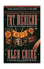 The Fat Mexican: The Bloody Rise of the Bandidos Motorcycle Club Free Shipping