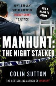 Manhunt: The Night Stalker by Colin Sutton
