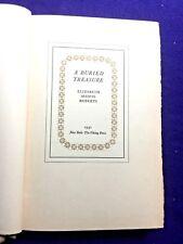ELIZABETH MADOX ROBERTS. (SIGNED)  A Buried Treasure. Ltd. 200  1st  1931