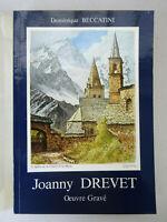 BECCATINI (Dominique). Joanny Drevet (1889-1969). Œuvre gravé.  1986