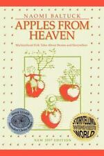 Apples From Heaven: Multicultural Folk Tales About Stories And Storytellers: ...