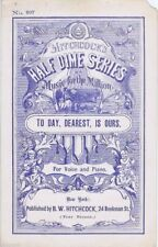 To Day, Dearest, Is Ours, Half Dime Series, 1870's Antique sheet music