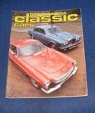 THOROUGHBRED & CLASSIC CARS MAY 1979 - ROLLS ROYCE SILVER SHADOW II/JAGUAR XJ6