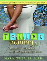 Toilet Training for Individuals With Autism or Other Developmental Issues, Pa...