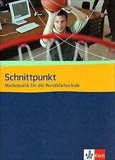 Schnittpunkt Mathematik für die Berufsfachschule. S... | Buch | Zustand sehr gut