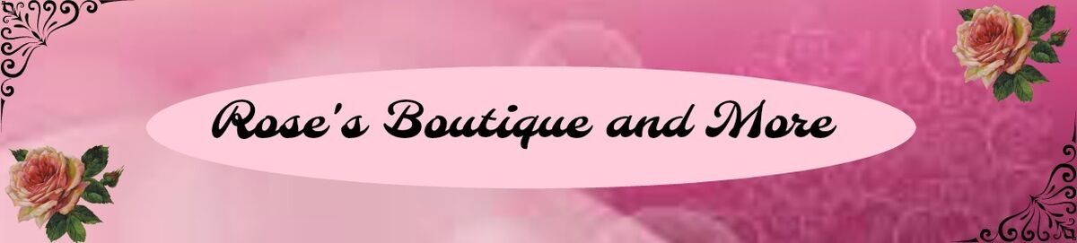 Rose's Boutique and More