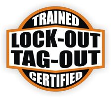 Lockout Tagout Trained - Certified Hard Hat Decal  Helmet Sticker Label Flash