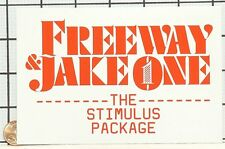 NEW FREEWAY JAKE ONE THE STIMULUS PACKAGE PROMO STICKER