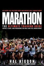 Marathon : The Ultimate Training Guide - Advice, Plans, and Programs for Half a…