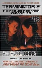 An Evil Hour: Book 2 (Terminator2-New John Connor Chronicles)