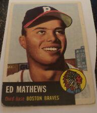 1953 Topps #37 Eddie Ed Mathews DP Card