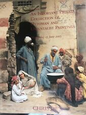 Christie's An Important Private Collection of Ottoman and Orientalist Paintings