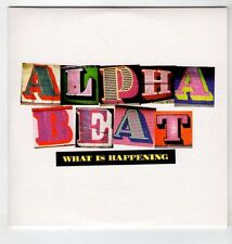 (GS358) Alpha Beat, What Is Happening - 2008 DJ CD